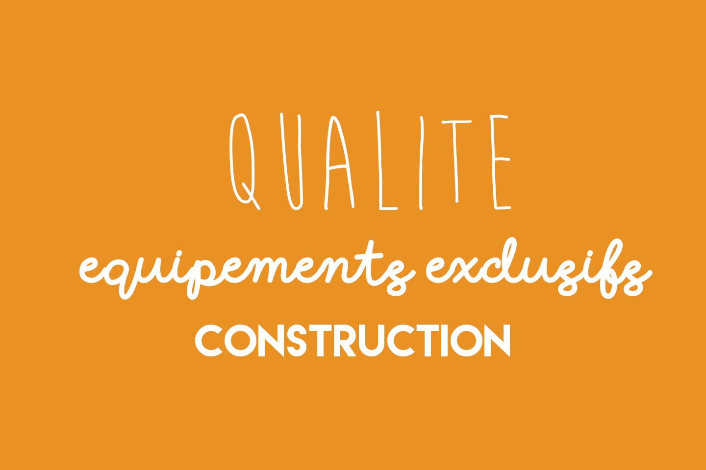 qualité-exclusivité-construction